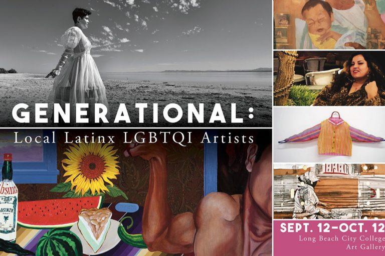 GENERATIONAL: Latinx LGBTQIA Artists